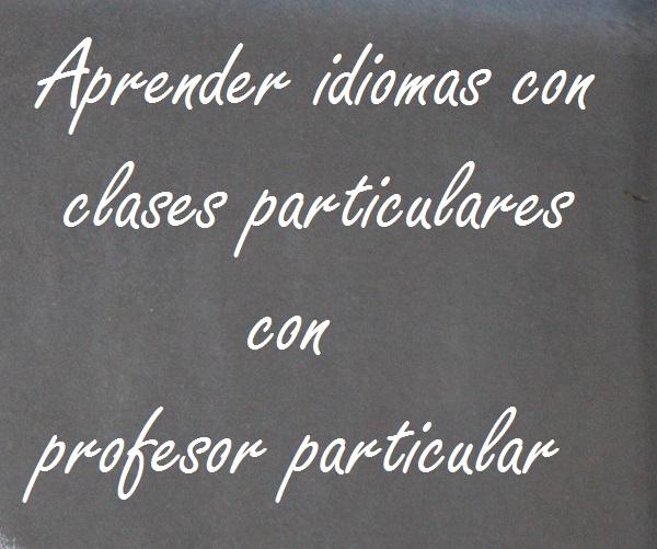 clases de idiomas con profesor particular