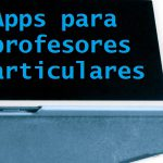 7 apps para profesores particulares imprescindibles en tu Android